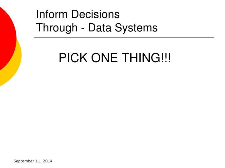 Inform Decisions