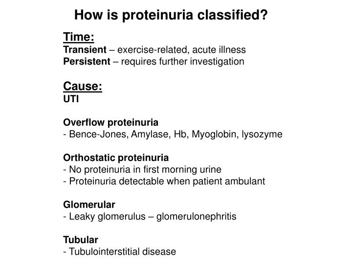 How is proteinuria classified?