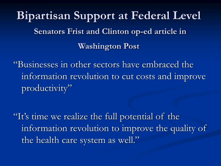 Bipartisan Support at Federal Level