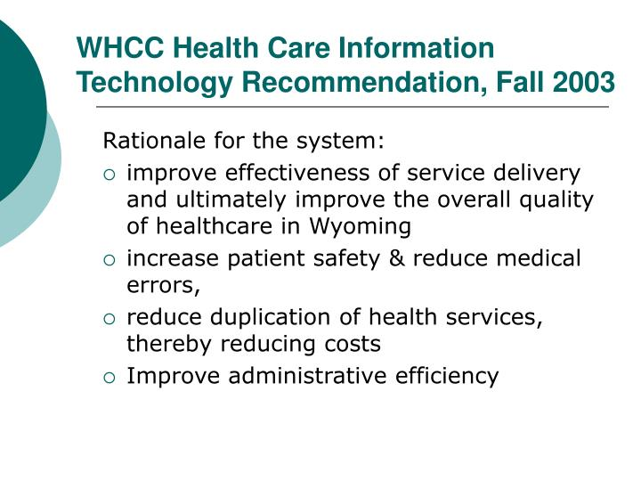 WHCC Health Care Information Technology Recommendation, Fall 2003