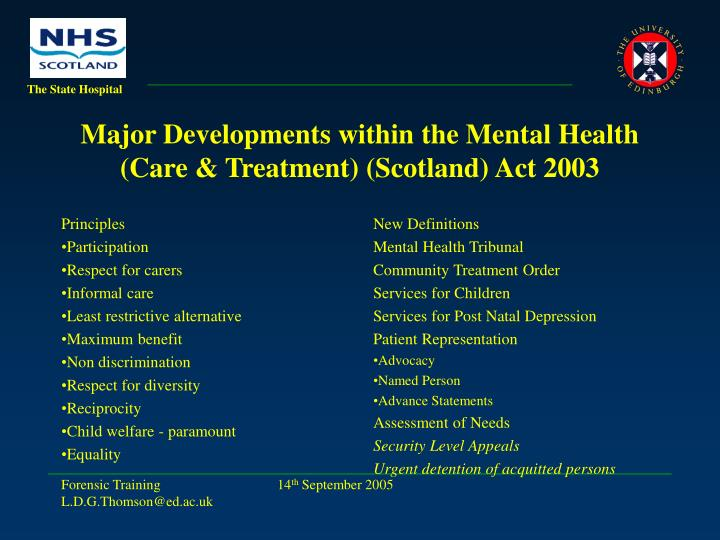 Major developments within the mental health care treatment scotland act 2003