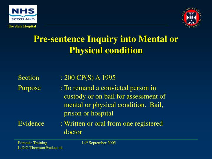 Pre-sentence Inquiry into Mental or Physical condition