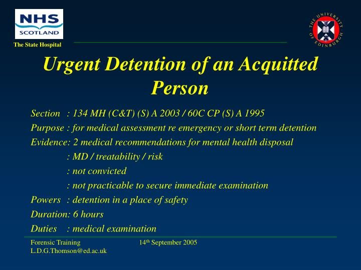 Urgent Detention of an Acquitted Person