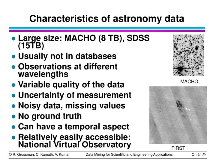 Characteristics of astronomy data