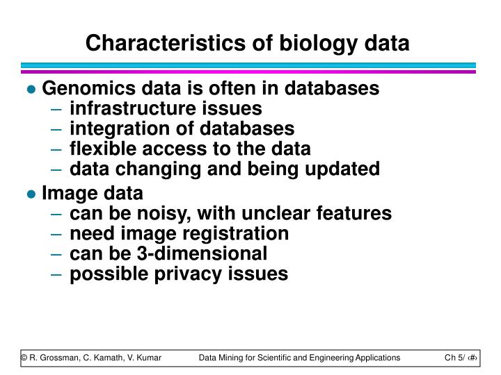 Characteristics of biology data