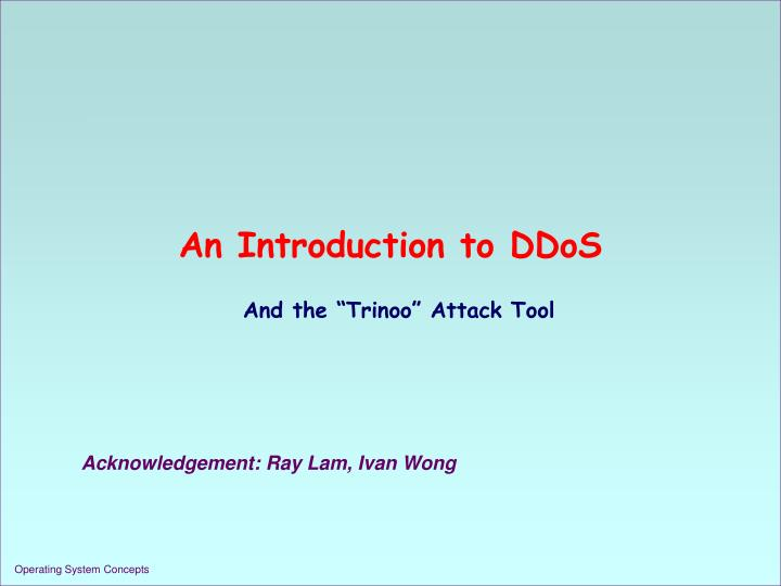 An introduction to ddos