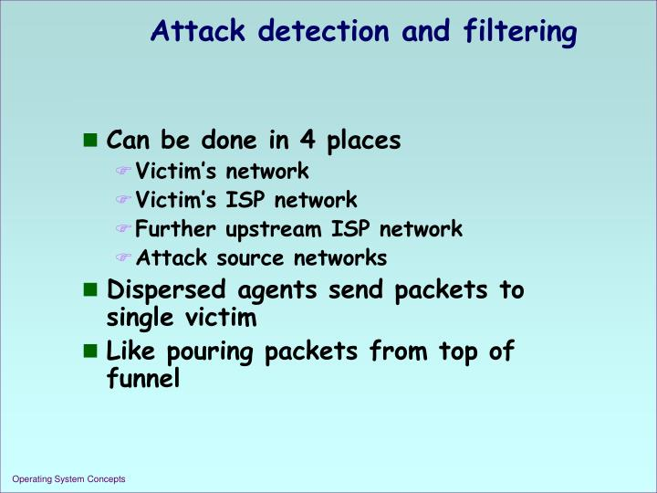 Attack detection and filtering