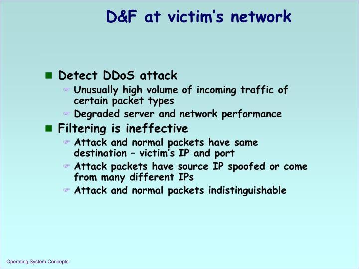 D&F at victim's network