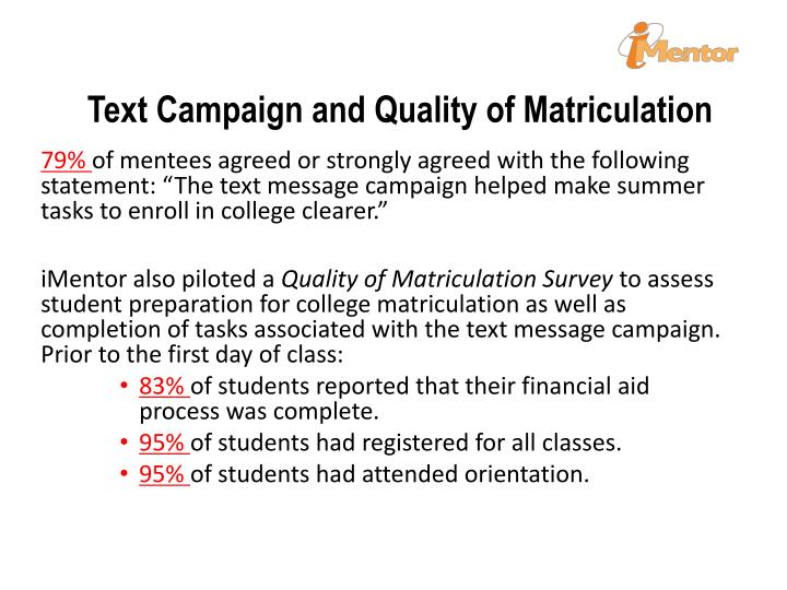 Text Campaign and Quality of Matriculation