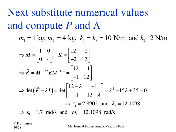 Next substitute numerical values and compute