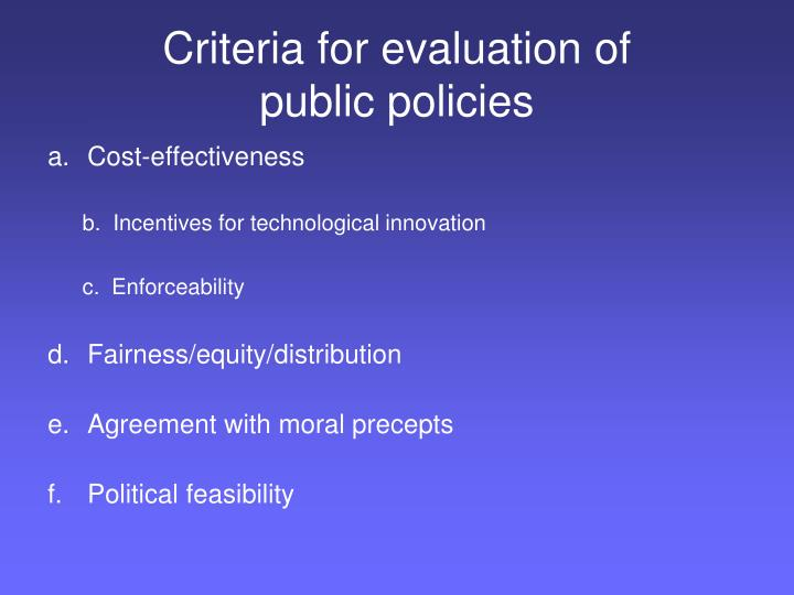 Criteria for evaluation of