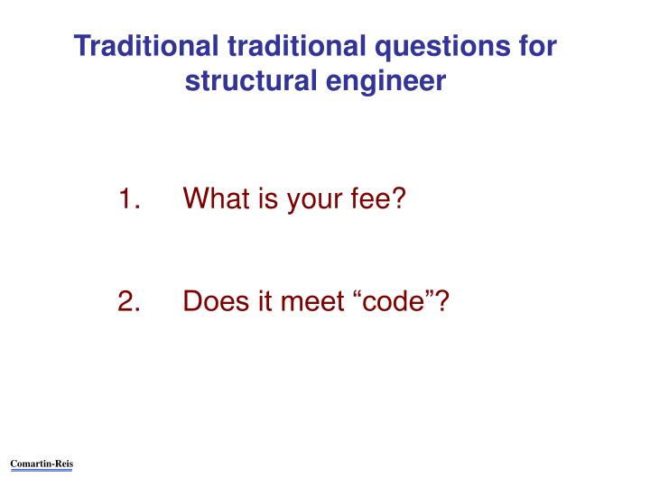 Traditional traditional questions for structural engineer