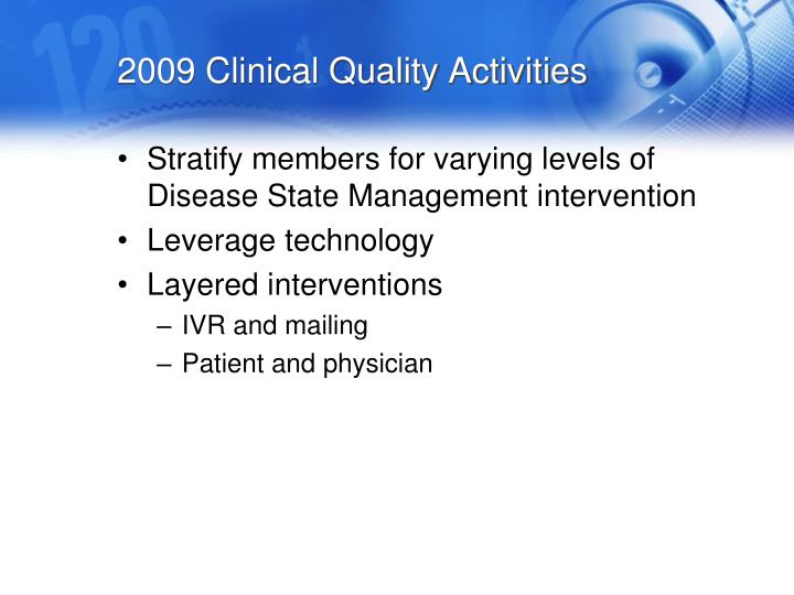 2009 Clinical Quality Activities