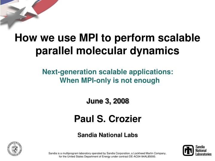 How we use mpi to perform scalable parallel molecular dynamics