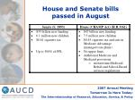 house and senate bills passed in august