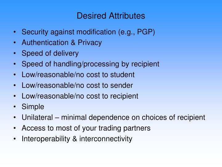 Desired Attributes