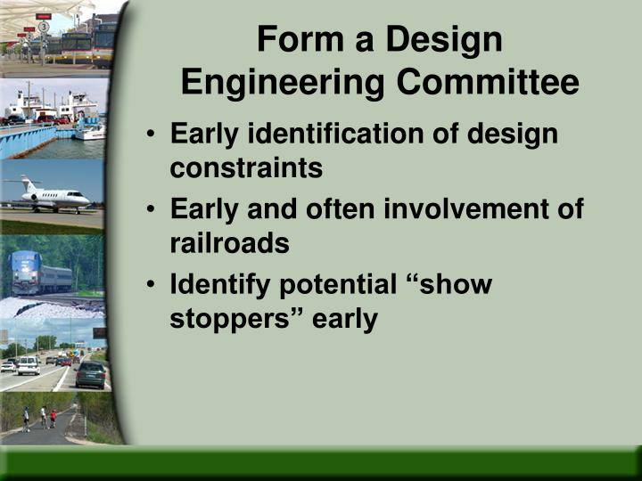 Form a Design Engineering Committee
