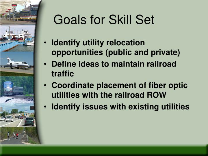 Goals for Skill Set