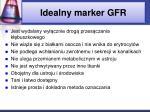 idealny marker gfr