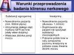 warunki przeprowadzenia badania klirensu nerkowego