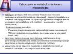 zaburzenia w metabolizmie kwasu moczowego