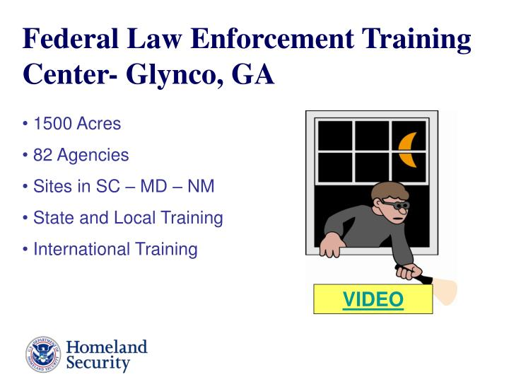 Federal Law Enforcement Training Center- Glynco, GA