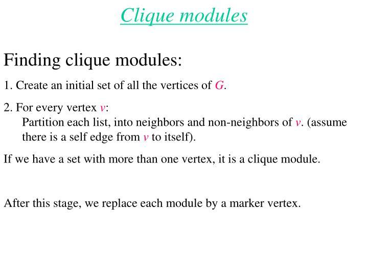 Clique modules