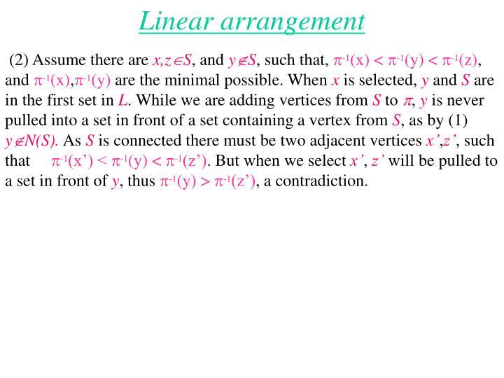 Linear arrangement