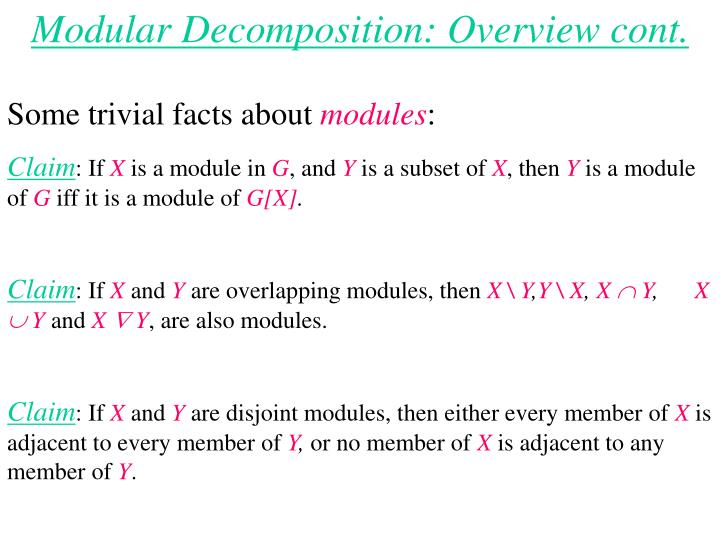 Modular Decomposition: Overview cont.
