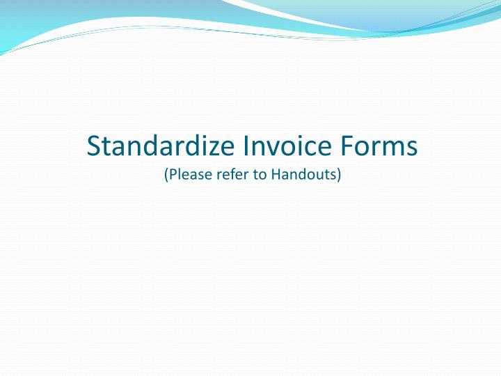 Standardize Invoice Forms
