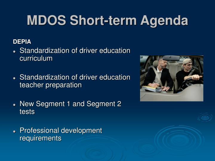 MDOS Short-term Agenda