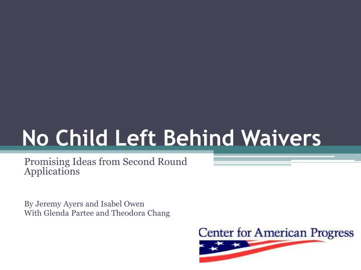 No child left behind waivers