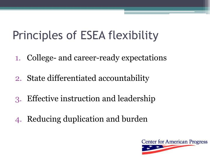 Principles of esea flexibility