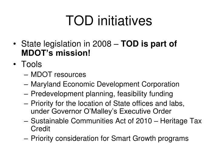 TOD initiatives
