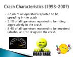 crash characteristics 1998 2007