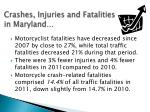 crashes injuries and fatalities in maryland