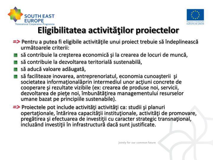 Eligibilitatea activităţilor proiectelor