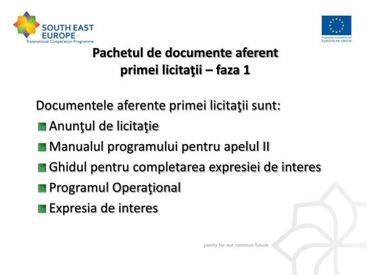 Pachetul de documente aferent