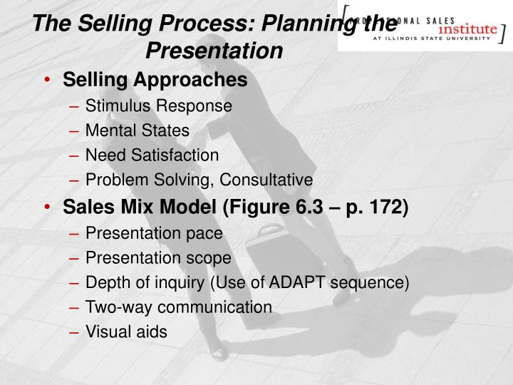The selling process planning the presentation