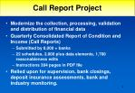 call report project