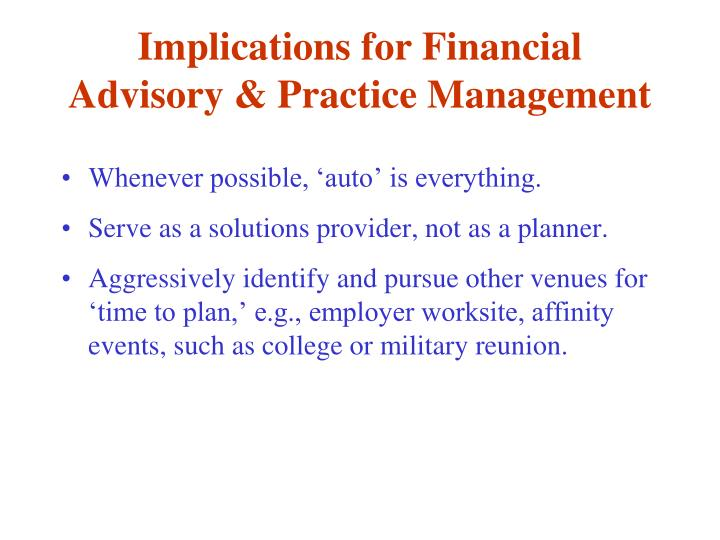 Implications for Financial Advisory & Practice Management