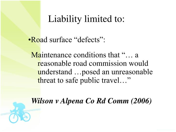 Liability limited to:
