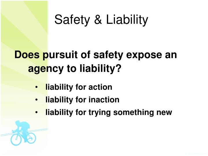 Safety liability
