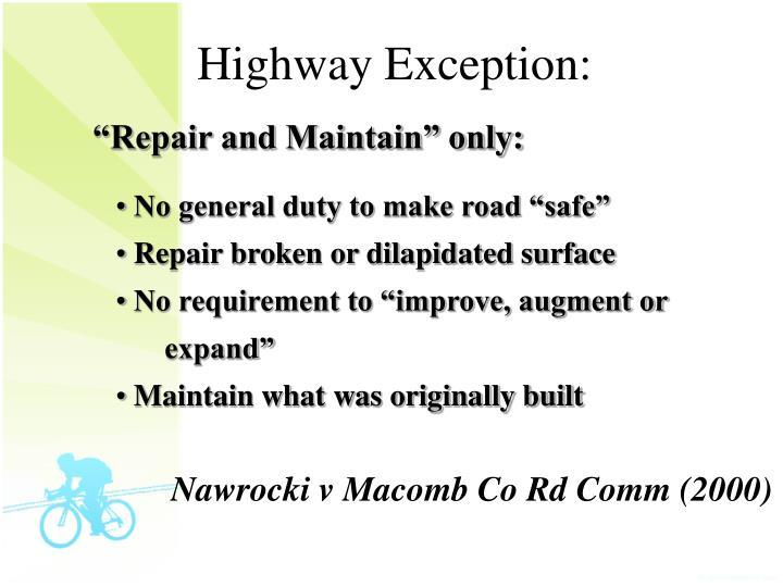 Highway Exception:
