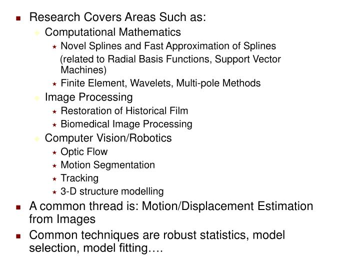 Research Covers Areas Such as: