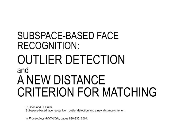 SUBSPACE-BASED FACE RECOGNITION: