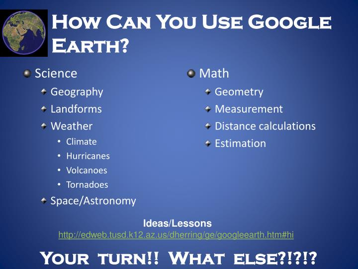 How Can You Use Google Earth?
