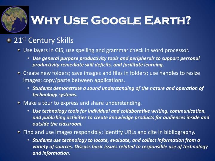Why Use Google Earth?