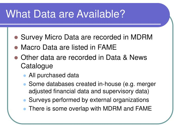 What Data are Available?
