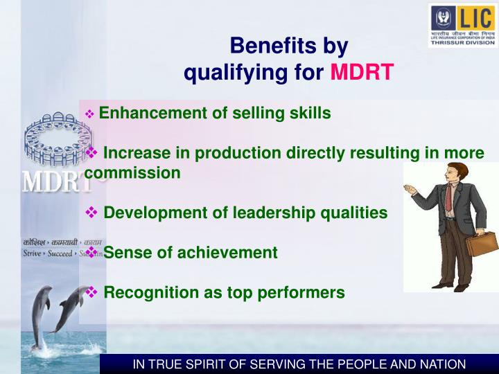 Benefits by qualifying for
